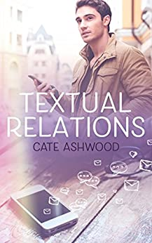 Textual Relations by [Ashwood, Cate]
