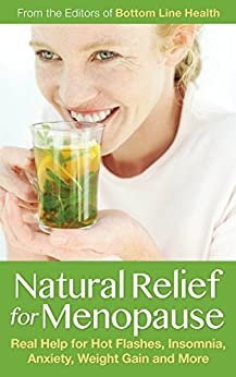 Amazon.com: Natural Relief for Menopause: Real Help for ...