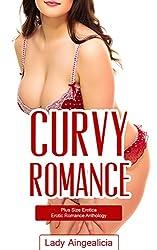 Curvy Romance: Plus Size Erotica - BBW Erotic Romance Anthology