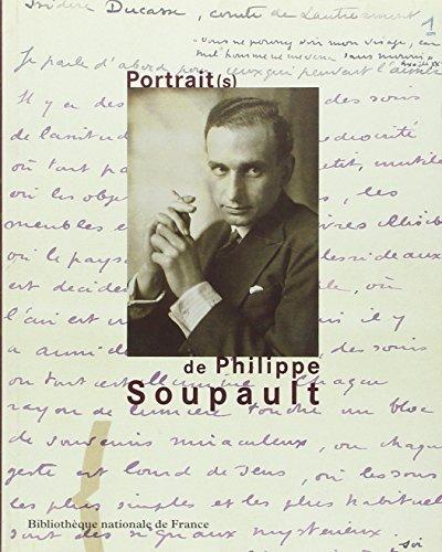 Portrait(s) de Philippe Soupault (French Edition)
