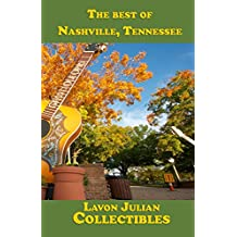 The best of Nashville, Tennessee (Lavon Julian's Collectible Travel Guides)