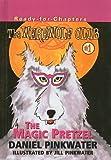 The Magic Pretzel, Daniel M. Pinkwater, 0756901898