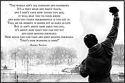 Go Awesome THE WORLD AIN'T ALL SUNSHINE. Rocky Balboa Quotes Poster 12 x 18 ""