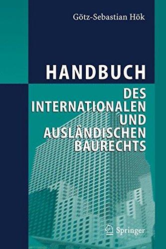 Handbuch des internationalen und ausländischen Baurechts