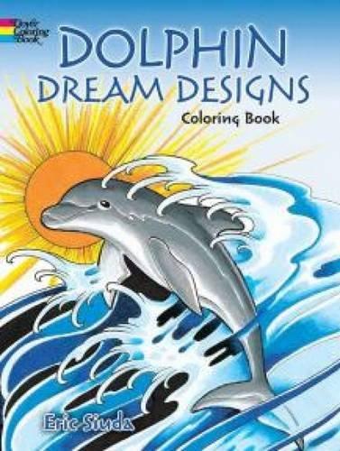 Download Dolphin Dream Designs Coloring Book pdf epub