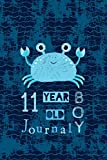 Best Birthday Gifts For 11 Year Old Boys - 11 Year Old Boy Journal: Happy Birthday Notebook Review