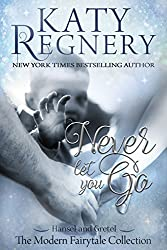 Never Let You Go: (inspired by