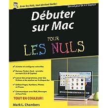 Débuter sur Mac pour les Nuls (French Edition)