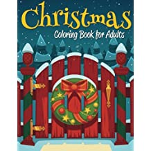Christmas Coloring Book For Adults Dec 20 2014 By Celeste Von Albrecht