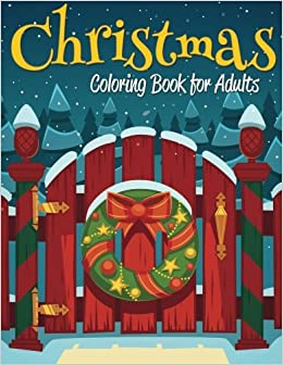 Amazoncom Christmas Coloring Book for Adults 9781505659719