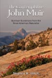 The Contemplative John Muir, Stephen Hatch, 1105414817
