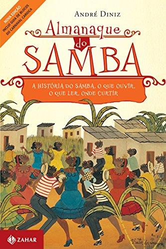 Almanaque do samba a histria do samba o que ouvir o que ler almanaque do samba a histria do samba o que ouvir o que ler fandeluxe Images