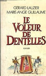 Le Voleur de dentelles, Lauzier, Gérard
