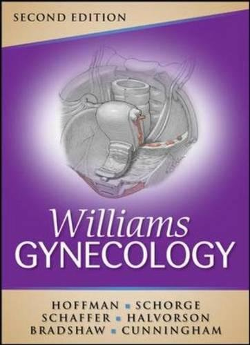 Williams Gynecology, Second Edition (Schorge,Williams Gynecology)