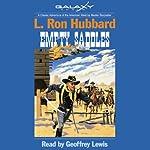 Empty Saddles   L. Ron Hubbard