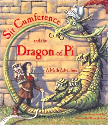 Read Online Sir Cumference and the Dragon of Pi byNeuschwander pdf