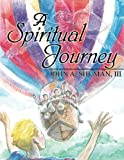 img - for A Spiritual Journey book / textbook / text book