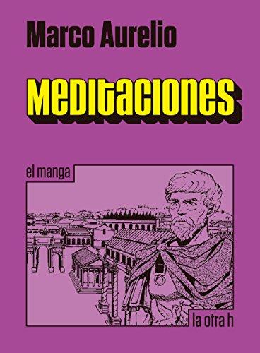 Descargar Libro Meditaciones: El Manga Marco Aurelio