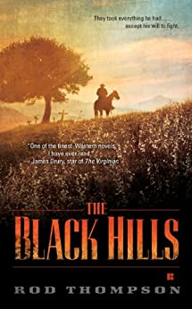 The Black Hills by [Thompson, Rod]