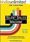 Silent Sales Machine 9.0: Your Compre...