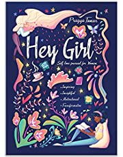 Hey Girl! Self-Love Journal for Women: Embrace Wellbeing, Practice Self-Compassion & Gratitude, and Learn to Love Yourself for Who You Are