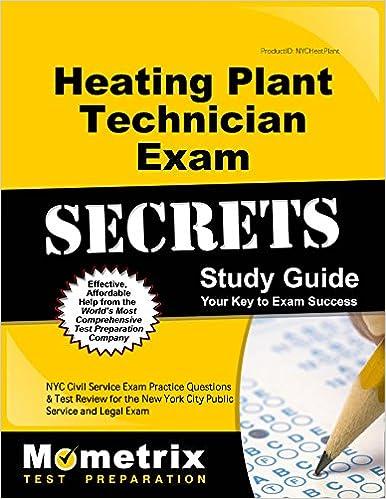 Heating Plant Technician Exam Secrets Study Guide NYC Civil