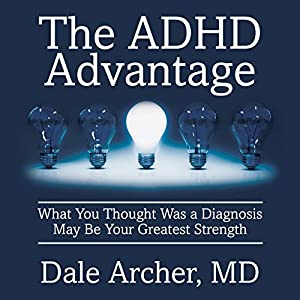The ADHD Advantage Audiobook