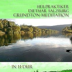 Grund-Ton Meditation in H-DUR