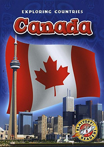 Canada (Paperback) (Blastoff! Readers: Exploring Countries) (Exploring Countries: Blastoff Readers, Level 5)