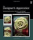 The Designer's Apprentice, Rick Ralston, 0321495705