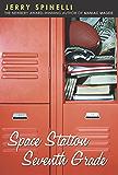 Space Station Seventh Grade: The Newbery Award-Winning Author of Maniac Magee (A Jason Herkimer Novel)