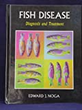 Fish Diseases, Noga, Edward J., 1556643748