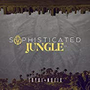 Sophisticated Jungle