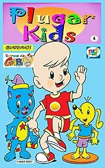 Plugar Kids HQ 04 por [Torres, Moacir , Torres, Moacir ]