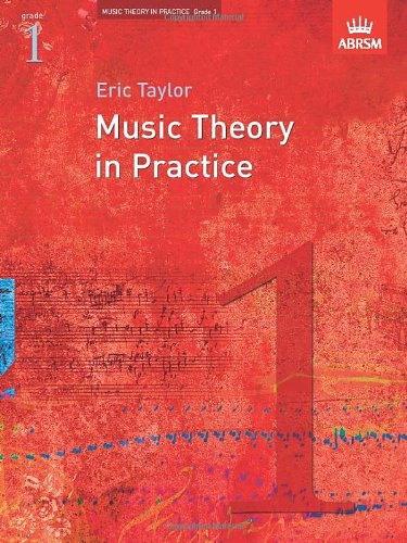 Music Theory in Practice; Grade 1 (Music Theory in Practice (ABRSM))