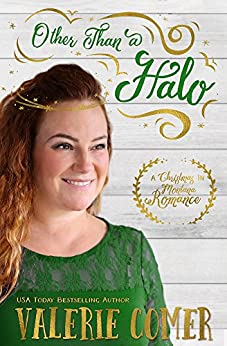 Other Than a Halo: A Christian Romance (Christmas in Montana Romance Book 2) by [Comer, Valerie]