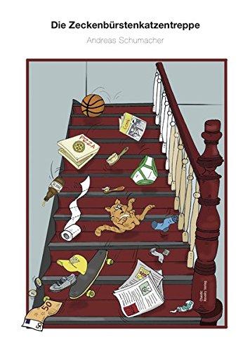 Die Zeckenbürstenkatzentreppe