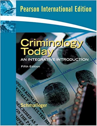 Criminology Today : An Integrative Introduction (pearson international edition) by Schmalleger (2009-07-30)