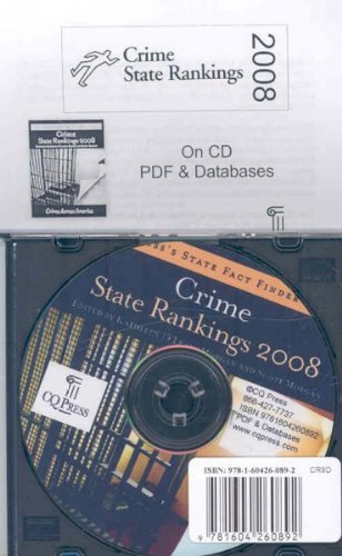 Crime State Rankings 2008: PDF & Databases (Crime State Rankings (CD W/Databases)) by Cq Pr