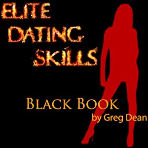 Elite Dating Skills Black Book Hörbuch