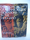 Encyclopedia of Archaeological Excavations in the Holy Land, , 0132751151