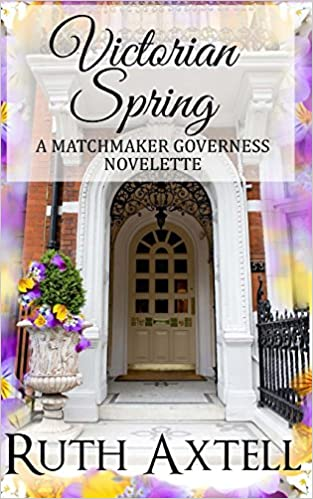 Book Victorian Spring Library Edition: A Matchmaking Governess Novelette (The Matchmaking Governess)
