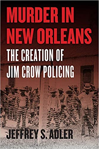 Amazon com: Murder in New Orleans: The Creation of Jim Crow