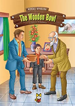 The Wooden Bowl  Moral Stories