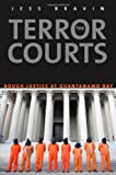 The Terror Courts, Jess Bravin, 0300189206