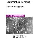 Mathematical Psychics de Francis Ysidro Edgeworth: Les Fiches de lecture d'Universalis (French Edition)