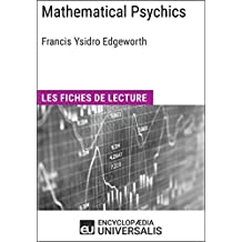 Mathematical Psychics de Francis Ysidro Edgeworth: Les Fiches de lecture d'Universalis (French Edition)