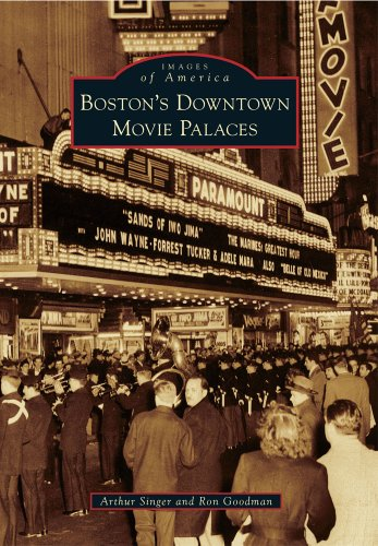 Boston's Downtown Movie Palaces (Images of - Downtown Boston