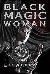 Black Magic Woman (French Quarter Mystery Book 4)