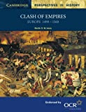 Clash of Empires, Martin D. W. Jones, 0521595037